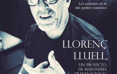 """Llorenç Lluell """"un progetto transnazionale di Massoneria"""""""